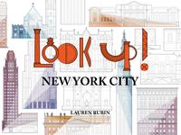 LOOK UP!: NEW YORK CITY