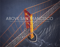 ABOVE SAN FRANCISCO: 50 YEARS OF AERIAL PHOTOGRAPHY