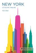 NEW YORK: CITYSCAPE TIMELINE