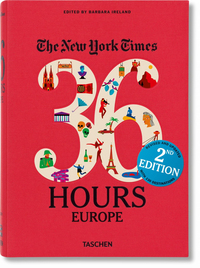 36 HOURS: EUROPE, 2ND EDITION