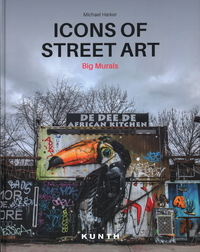 ICONS OF STREET ART: BIG MURALS
