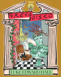 GRECO DISCO: THE ART AND DESIGN OF LUKE EDWARD HALL