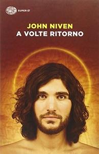 A VOLTE RITORNO (ITALIAN EDITION)
