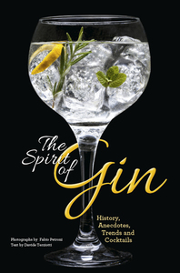 GIN: HISTORY, AUTHENTIC BRANDS, CREATIVE AND CLASSIC DRINKS