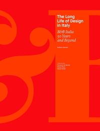 B&B ITALIA: 50 YEARS AND BEYOND. THE LONG LIFE OF DESIGN
