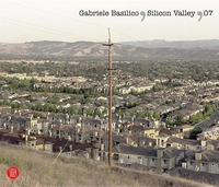 GABRIELE BASILICO: SILICON VALLEY (2007)