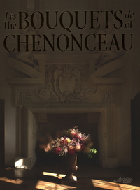 BOUQUETS OF CHENONCEAU