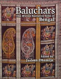 BALUCHARS: THE WOVEN NARRATIVE SILKS OF BENGAL