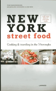 NEW YORK STREET FOOD: COOKING & TRAVELING IN THE 5 BOROUGHS