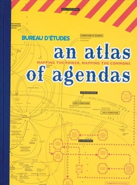 ATLAS OF AGENDAS: MAPPING THE POWER, MAPPING THE COMMONS