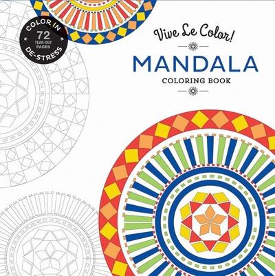 VIVE LE COLOR MANDALA COLORING BOOK IN DE STRESS 72 TEAR OUT PAGES