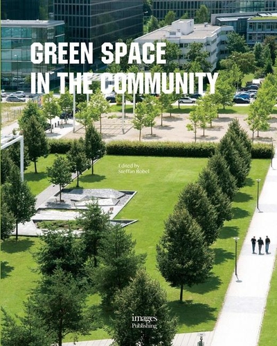 PUBLIC GREEN SPACE IN THE COMMUNITY | Rizzoli Bookstore on home space, garage space, living room space, community pool, community work space, art gallery space, cricut design space, community diy space, community park space,